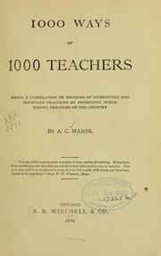 Cover of: 1000 ways of 1000 teachers by A. C. Mason