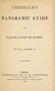 Chisholm's panoramic guide from Niagara Falls to Quebec by William S. Hunter
