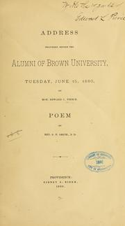 Cover of: Address delivered before the alumni of Brown university, Teusday, June 15, 1880 by Edward Lillie Pierce