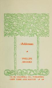 Addresses by Phillips Brooks