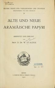 Alte und neue aramische Papyri by Willy Otto Alexander Staerk