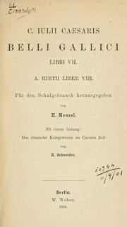 Cover of: Belli Gallici libri VII, A. Hirtii liber VIII by Julius Caesar