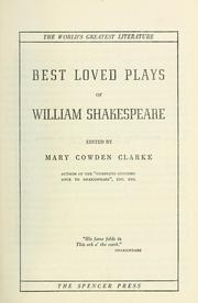 Cover of: Best loved plays of William Shakespeare by William Shakespeare
