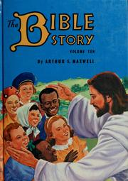 Cover of: The Bible story by Arthur Stanley Maxwell