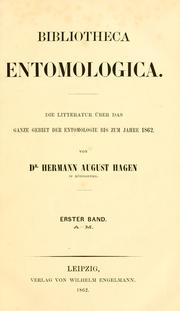 Bibliotheca entomologica by Hermann August Hagen