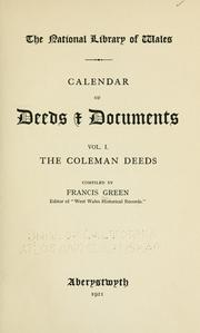 Calendar of deeds and documents .. by National Library of Wales.