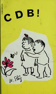 Cover of: C D B! by William Steig