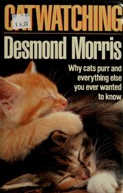 Cover of: Cat watching by Desmond Morris