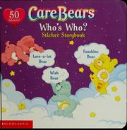 Care Bears who's who? by Sonia Sander