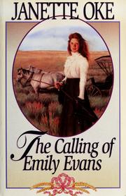 Cover of: The calling of Emily Evans by Janette Oke