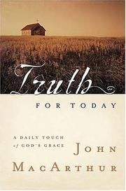 Cover of: Truth for today by John MacArthur
