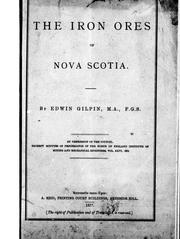 The iron ores of Nova Scotia by Edwin Gilpin