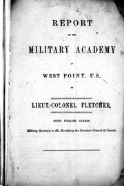 Report on the Military Academy at West Point, U.S by H. C. Fletcher