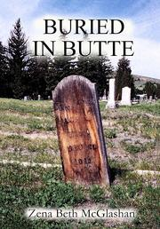 Buried in Butte by Zena Beth McGlashan