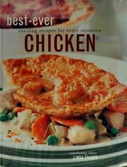 Cover of: Best-Ever Chicken by Catherine Atkinson, Alex Barker, Carla Capalbo, Maxine Clark, Andi Clevely, Christine France, Carole Handslip, Sarah Gates, Shirley Gill, Norma MacMillan, Sue Maggs, Katherine Richmond, Jenny Stacey, Ruby Le Bois, Liz Trigg, Hilaire Walden, Laura Washburn, Steven Wheeler