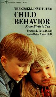 Cover of: Child behavior by Frances L. Ilg