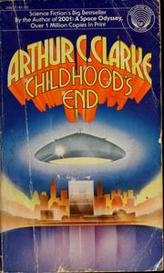 Cover of: Childhood&#39;s end by Arthur C. Clarke