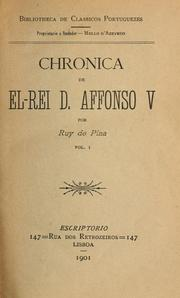 Chronica de el-rei D. Affonso V by Rui de Pina