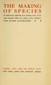 Cover of: The making of species by Dewar, Douglas