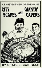 Cover of: City scapes and Giants&#39; capers by Craig J. Carrozzi