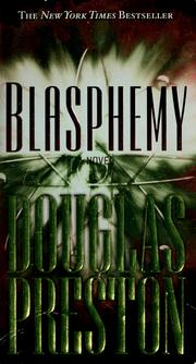 Cover of: Blasphemy by Douglas J. Preston
