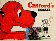 Cover of: Clifford's riddles by Norman Bridwell