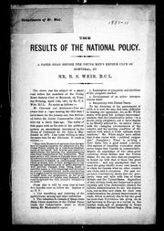 The results of the national policy by Robert Stanley Weir