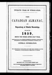 The Canadian almanac and repository of useful knowledge for the year 1859, being the third after leap year by
