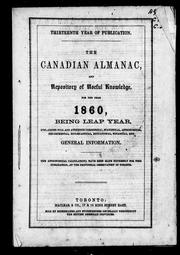 The Canadian almanac and repository of useful knowledge for the year 1860, being leap year by