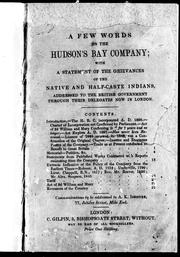 A Few words on the Hudson's Bay Company by A. K. Isbister