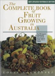 The Complete Book of Fruit Growing in Australia by Louis Glowinski