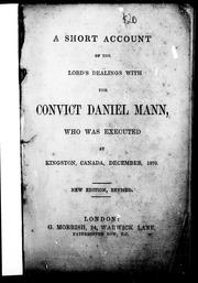 A short account of the Lords dealings with the convict Daniel Mann, who was executed at Kingston, Canada, December 1870