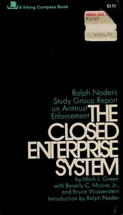 The closed enterprise system by Mark J. Green