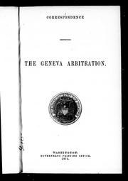 Correspondence respecting the Geneva arbitration by Great Britain. Foreign Office