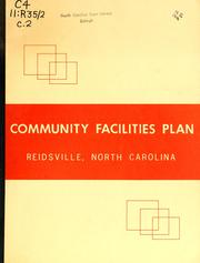 Community facilities plan, Reidsville, North Carolina by North Carolina. Division of Community Planning