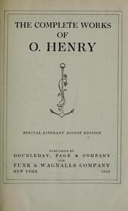 The complete works of O. Henry [pseud.] by O. Henry