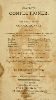 The complete confectioner by Frederick Nutt