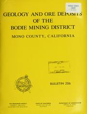 Cover of: Geology and ore deposits of the Bodie Mining District, Mono County, California by Charles Wesley Chesterman
