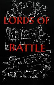 The Lords of Battle by Stephen S. Evans