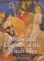 Myths and legends of the British Isles by