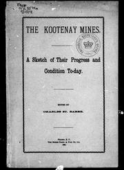 The Kootenay mines by Charles St. Barbe