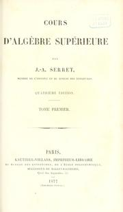 Cours d&#39;algbre suprieure by Joseph Alfred Serret