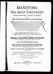 Manitoba and the great North-West by John Macoun