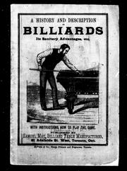 A history and description of billiards, its sanitary advantages, etc by Samuel May