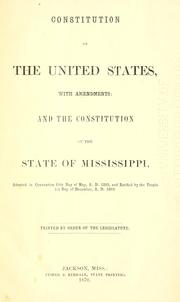 Cover of: Constitution of the United States, with amendments, and the constitution of the state of Mississippi by Mississippi.