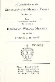 Cover of: A contribution to the genealogy of the Merrill family in America by Frederick James Hamilton Merrill