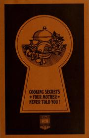 Cover of: Cooking secrets your mother never told you! by Lawry's Foods, Inc.