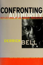Cover of: Confronting authority by Derrick Bell