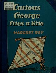 Curious George Flies a Kite by Margret Rey