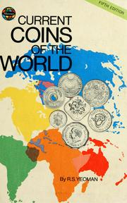 Current coins of the world by Richard S. Yeoman